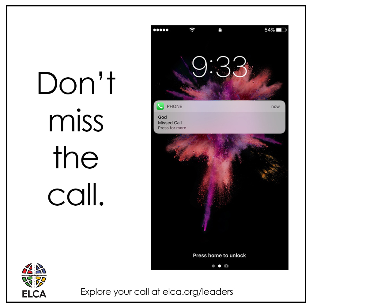 Don't miss the call.