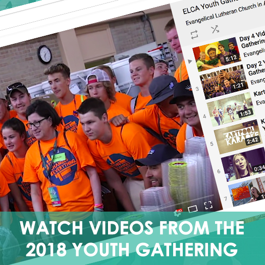 ELCA Youth Gathering Videos