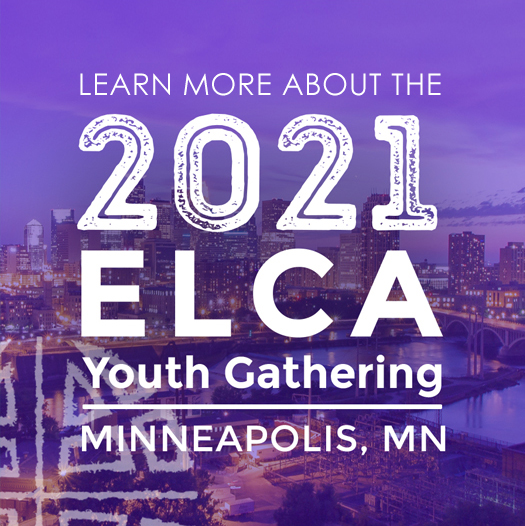 2021 ELCA Youth Gathering