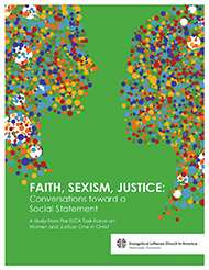 Faith, Sexism, Justice: Conversations Toward a Social Statement